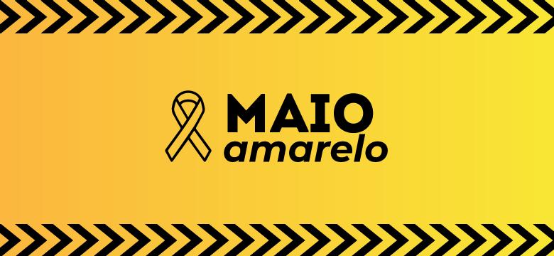 Maio Amarelo – Mês da prevenção contra acidentes de trânsito